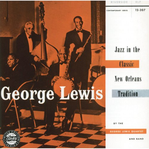 """Personnel: George Lewis, Alton Purnell, Lawrence Marrero, Alcide """"Slow Drag"""" Pavageau, Alvin Alcorn, Bill Matthews, Lester Santiago, Paul Barbarin.<BR>Originally released on Riverside (12-207).<BR>All tracks have been digitally remastered from original analog master tapes."""