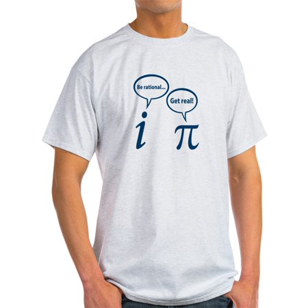 CafePress - Be Rational Get Real Imaginary Math Pi T-Shirt - Light T-Shirt - CP ()