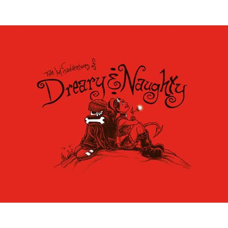 The Misadventures of Dreary & Naughty](Naughty School Com)