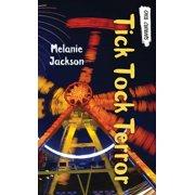 Orca Currents: Tick Tock Terror (Paperback)