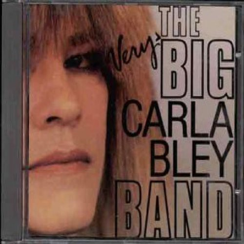 Carla Bley - Very Big Carla Bley Band [CD]