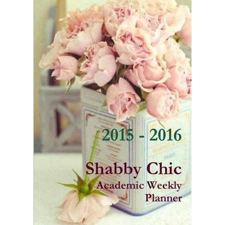 Shabby Chic Academic Weekly Planner 2015-2016