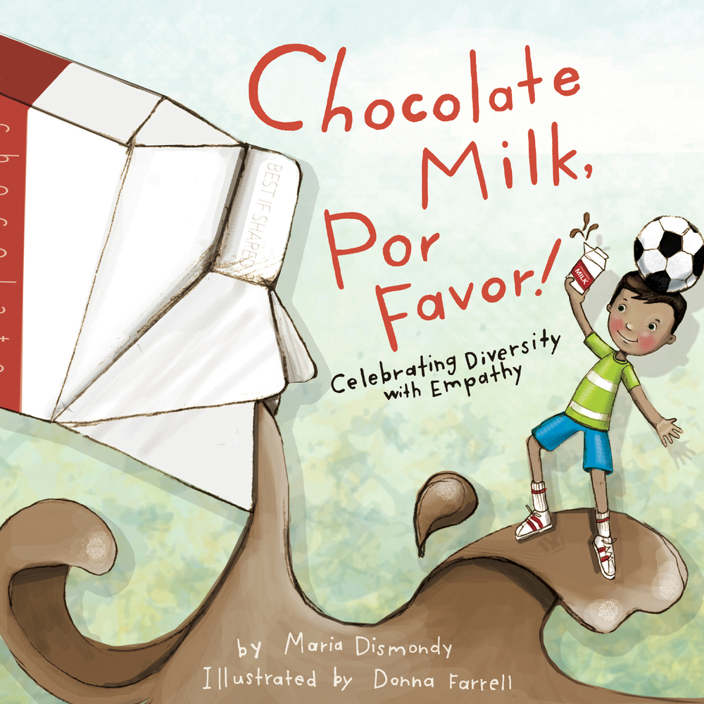 Chocolate Milk, Por Favor : Celebrating Diversity with Empathy