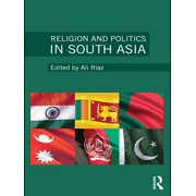 Religion and Politics in South Asia - eBook