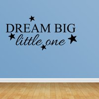 Wall Decal Quote Dream Big Little One Nursery Decor Bedroom Decor R106