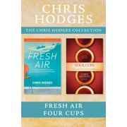 The Chris Hodges Collection: Fresh Air / Four Cups - eBook