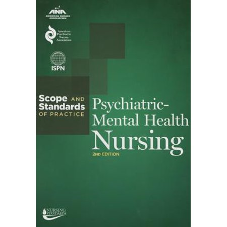 Psychiatric-Mental Health Nursing: Scope and Standards of (Oauth Scopes Best Practices)