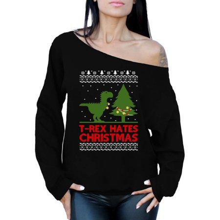 Awkward Styles T-Rex Hates Christmas Sweatshirt T Rex Christmas Dinosaur Off the Shoulder Sweatshirt Sweater Dinosaur T-Rex Off the Shoulder Top Slouchy Oversized Sweatshirt Women's Ugly Xmas Sweater