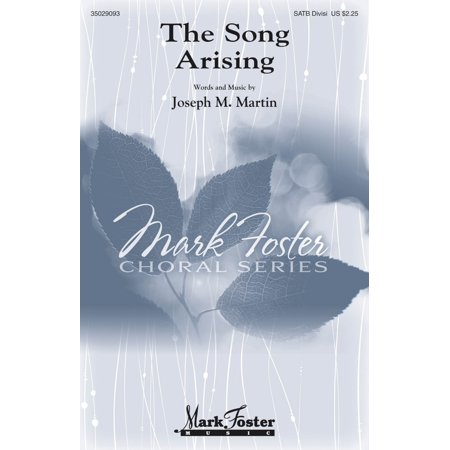 Mark Foster The Song Arising SATB Divisi composed by Joseph M. Martin - Mark Martin Tire