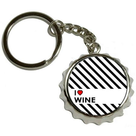 I Love Heart Wine, Nickel Plated Metal Popcap Bottle Opener Keychain Key