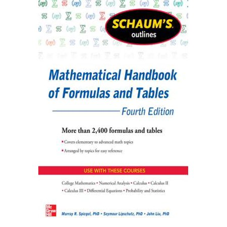 Schaum's Outline of Mathematical Handbook of Formulas and Tables, 4th Edition -