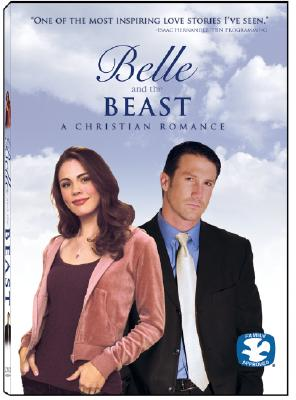Belle & the Beast-A Christian Romance by CANDLELIGHT MEDIA GROUP