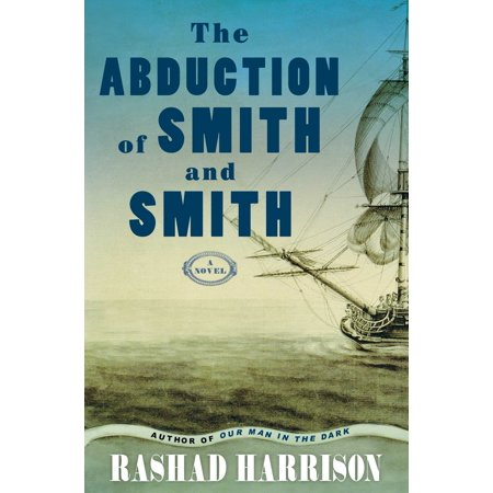 The Abduction of Smith and Smith : A Novel](Harrison Smith Halloween)