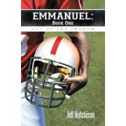 Emmanuel Book One : Out of the Shadow