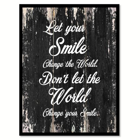 Let Your Smile Change The World Change Your Smile Quote Saying Black Canvas Print Picture Frame Home Decor Wall Art Gift Ideas 22