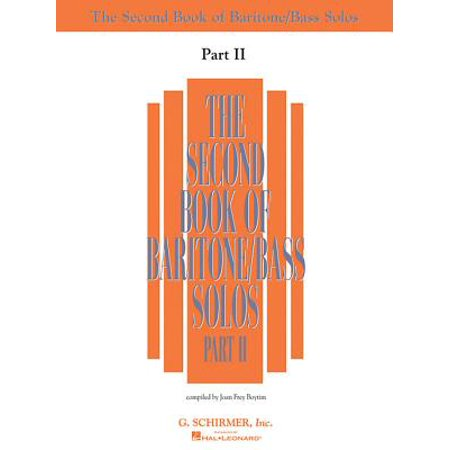 The Second Book of Baritone/Bass Solos Part II : Book Only