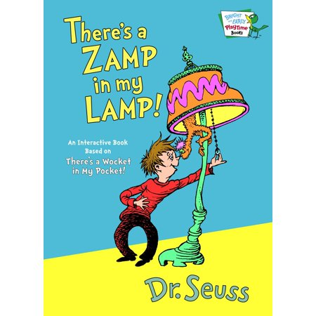 Bright and Early Playtime Books (Hardcover): There's a Zamp in My Lamp!