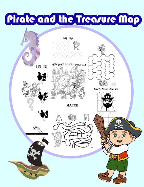 Pirate And The Treasure Map : Activity Book For Kids In Pirate Theme. Fun  With Coloring Pages,