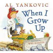 When I Grow Up (Hardcover)