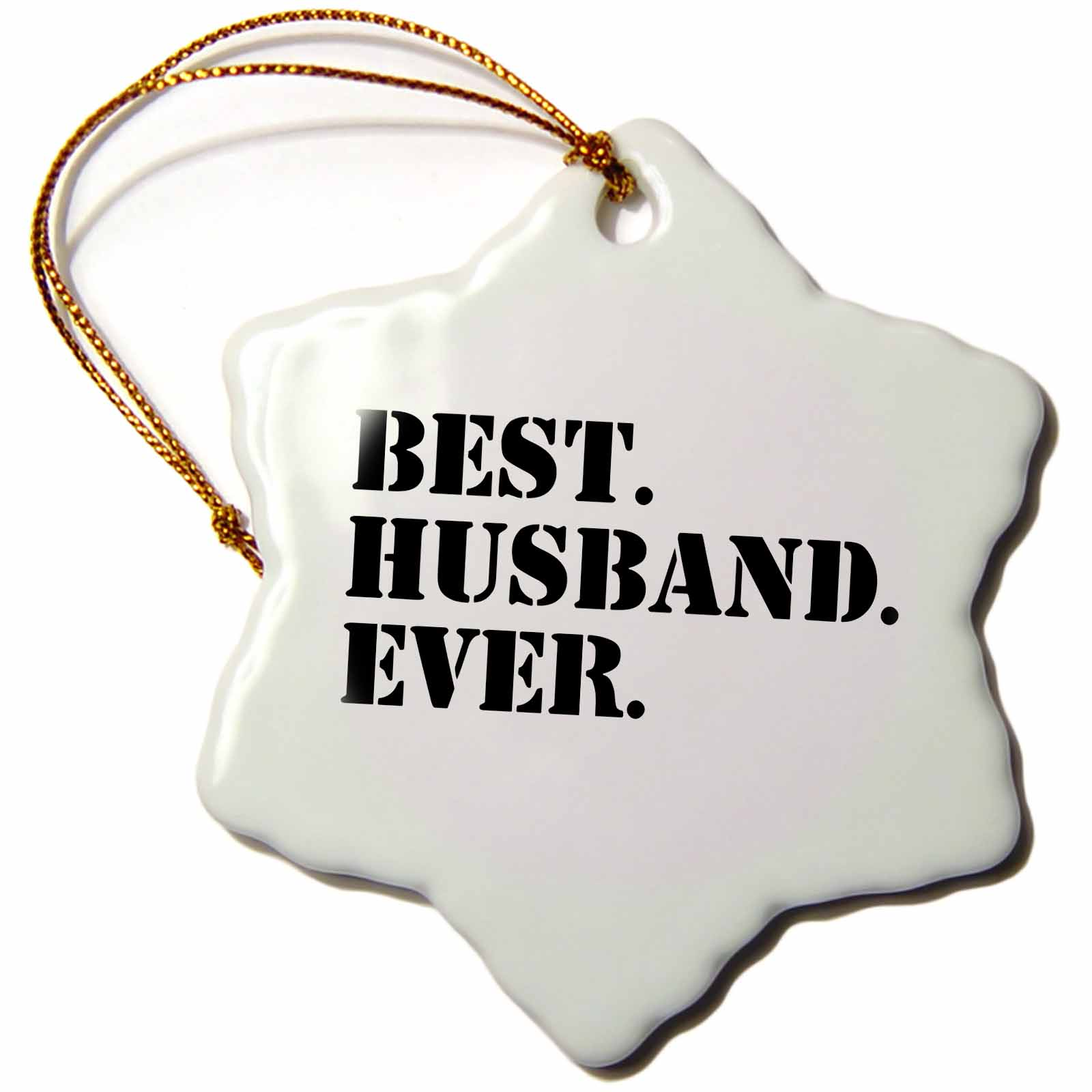 3dRose Best Husband Ever - fun romantic married wedded love gifts for him for anniversary or Valentines day, Snowflake Ornament, Porcelain, 3-inch