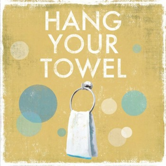 Hang your Towel Poster Print by Drako Fontaine (13 x 13)