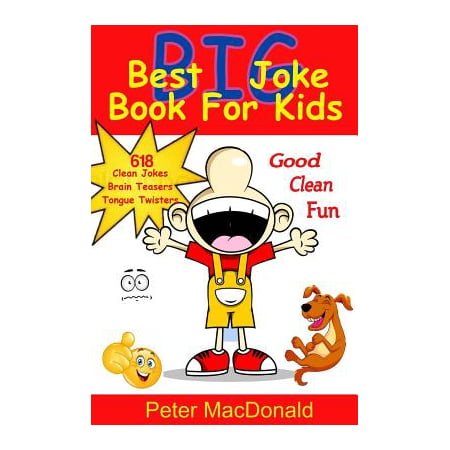 Best Big Joke Book for Kids : Hundreds of Good Clean Jokes, Brain Teasers and Tongue Twisters for Kids](Clean Halloween Jokes Adults)