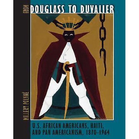 From Douglass to Duvalier By Polyne, Millery - image 1 de 1