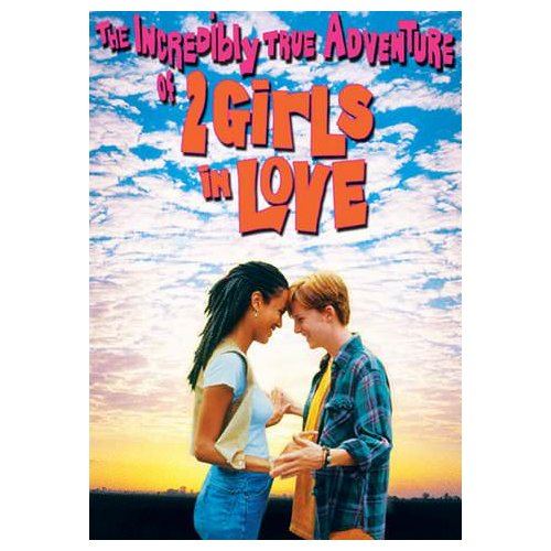 The Incredibly True Adventure of 2 Girls in Love (1995)