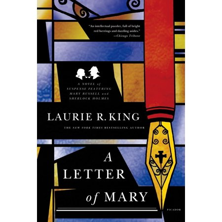 A Letter of Mary : A Novel of Suspense Featuring Mary Russell and Sherlock