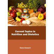 Current Topics in Nutrition and Dietetics (Hardcover)