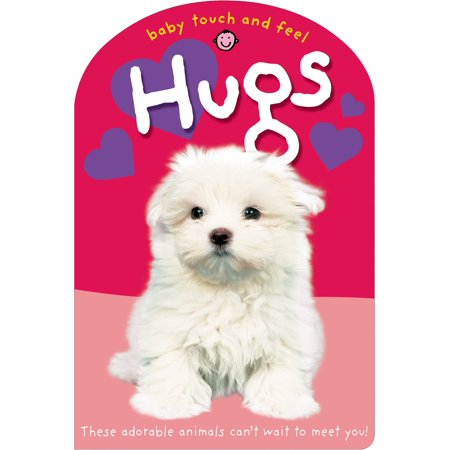 Baby Touch and Feel: Hugs](Baby Hogs)