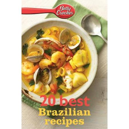 Betty Crocker 20 Best Brazilian Recipes - eBook