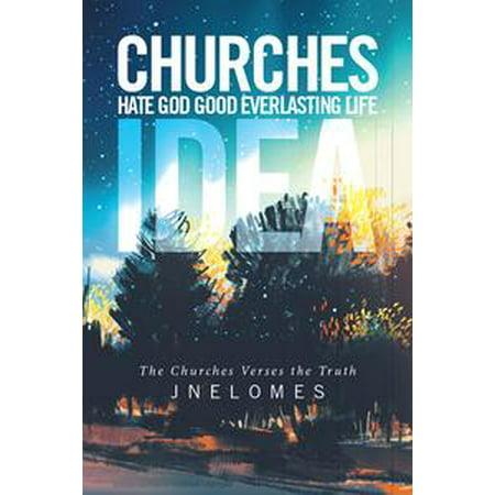 Churches Hate God Good Everlasting Life Idea - eBook (Halloween Craft Ideas For Church)