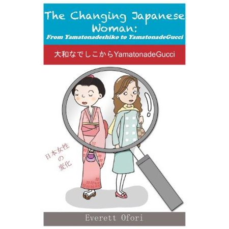 The Changing Japanese Woman  From Yamatonadeshiko To Yamatonadegucci