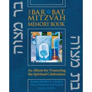 Bar/Bat Mitzvah Memory Book 2/E : An Album for Treasuring the Spiritual Celebration