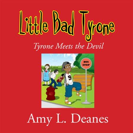 Little Bad Tyrone - eBook (Tyrone Florida)