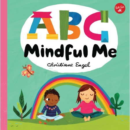 ABC for Me: ABC Mindful Me: ABCs for a Happy, Healthy Mind & Body (Board