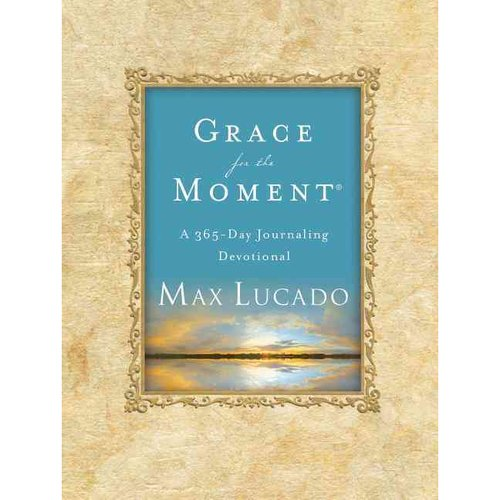 Grace for the Moment: A 365-day Journaling Devotional