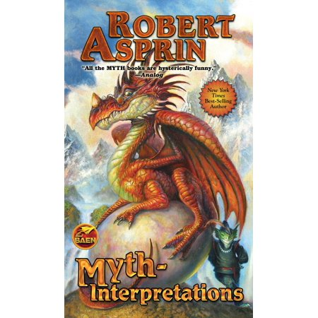 MYTH-Interpretations: The Worlds of Robert Asprin -