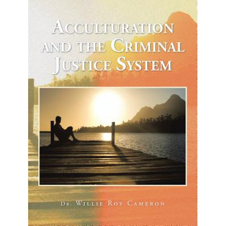 Acculturation and the Criminal Justice System -