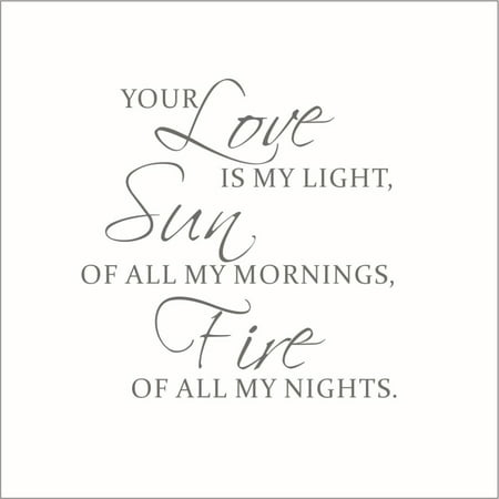 Your Love is My Light Sun of All My Mornings Vinyl Quote Small Clay