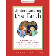 Understanding the Faith New ESV Edition