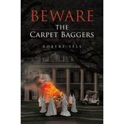 Beware the Carpet Baggers