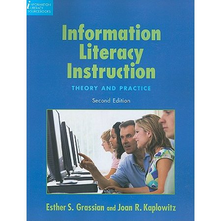 Information Literacy Instruction : Theory and (Information Literacy Instruction)