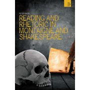 Wish List: Reading and Rhetoric in Montaigne and Shakespeare (Hardcover)