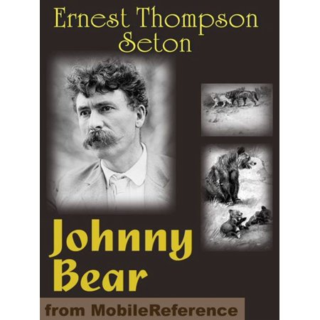 Johnny Bear And Other Stories From Lives Of The Hunted (Mobi Classics) -