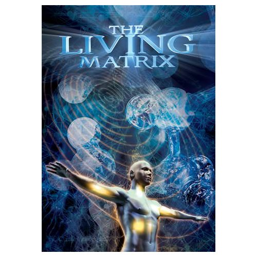 The Living Matrix (2014)
