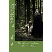 The Witches of the Forest; The Final Battle - eBook