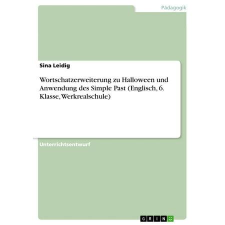 Wortschatzerweiterung zu Halloween und Anwendung des Simple Past (Englisch, 6. Klasse, Werkrealschule) - eBook - Simple Halloween Entrees