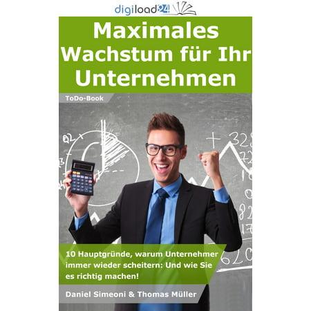 Maximales Wachstum für Ihr Unternehmen - eBook (Brillengestelle Unternehmen)